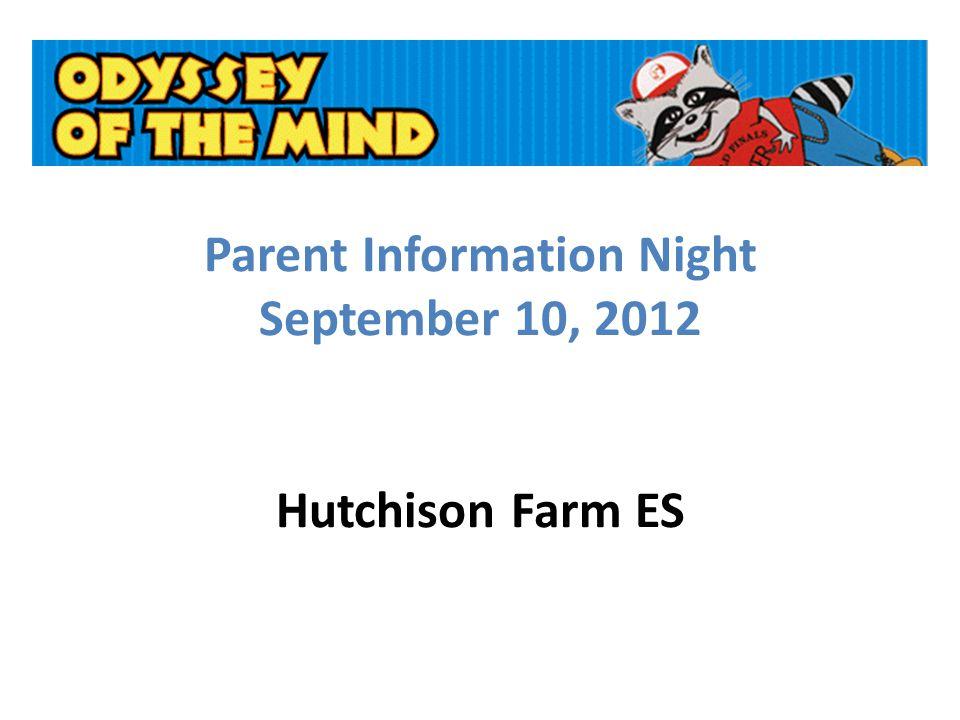 Parent Information Night September 10, 2012 Hutchison Farm ES