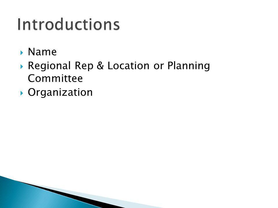  Name  Regional Rep & Location or Planning Committee  Organization