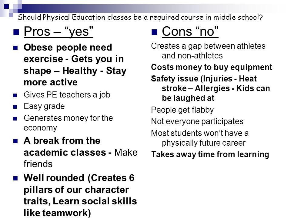 Reason # 3 – Shaping Sheet Ts - PE promotes a healthy lifestyle.