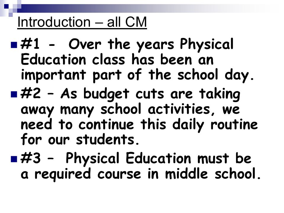 Introduction – all CM #1 - Over the years Physical Education class has been an important part of the school day.
