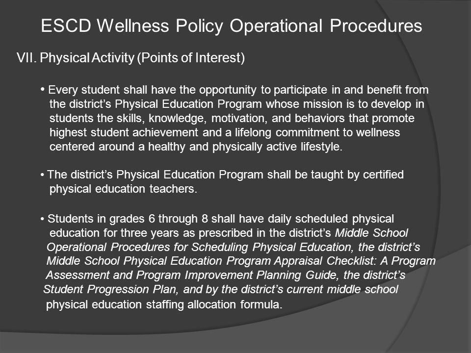ESCD Wellness Policy Operational Procedures VII.
