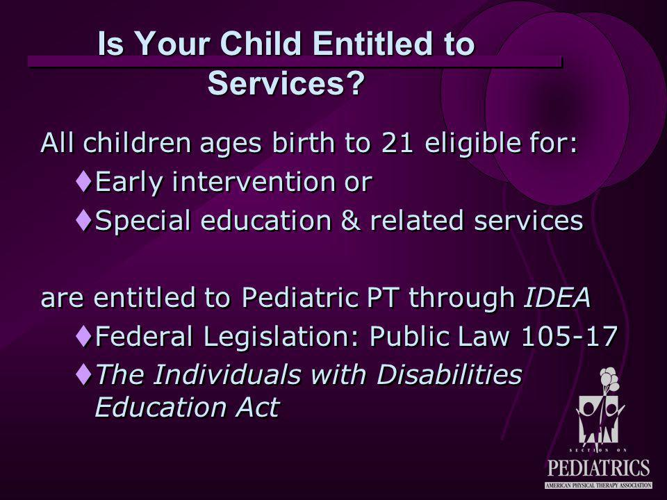 Is Your Child Entitled to Services.