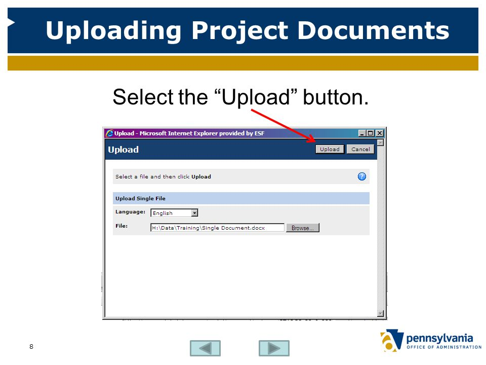 Uploading Project Documents Select the Upload button. 8