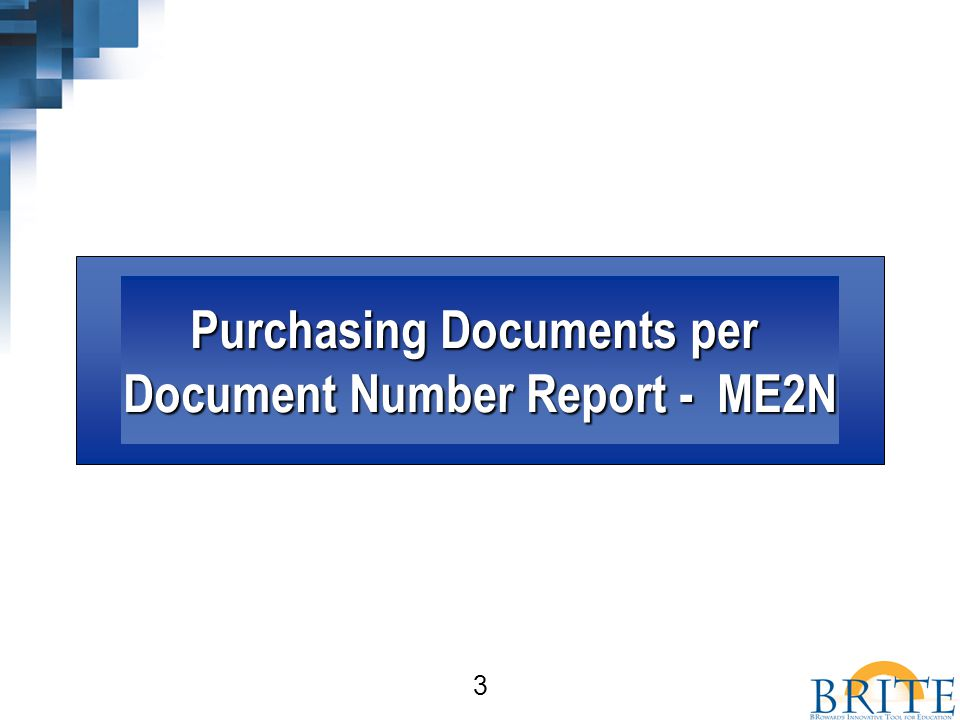 3 Purchasing Documents per Document Number Report - ME2N