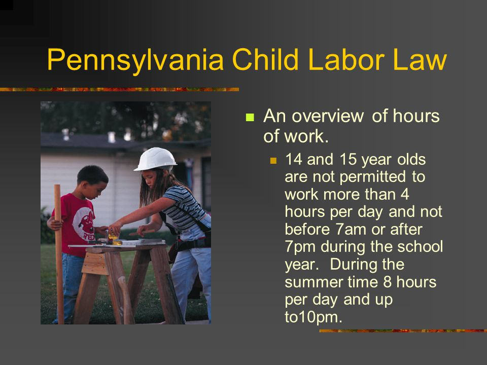 Pennsylvania Child Labor Law School year.