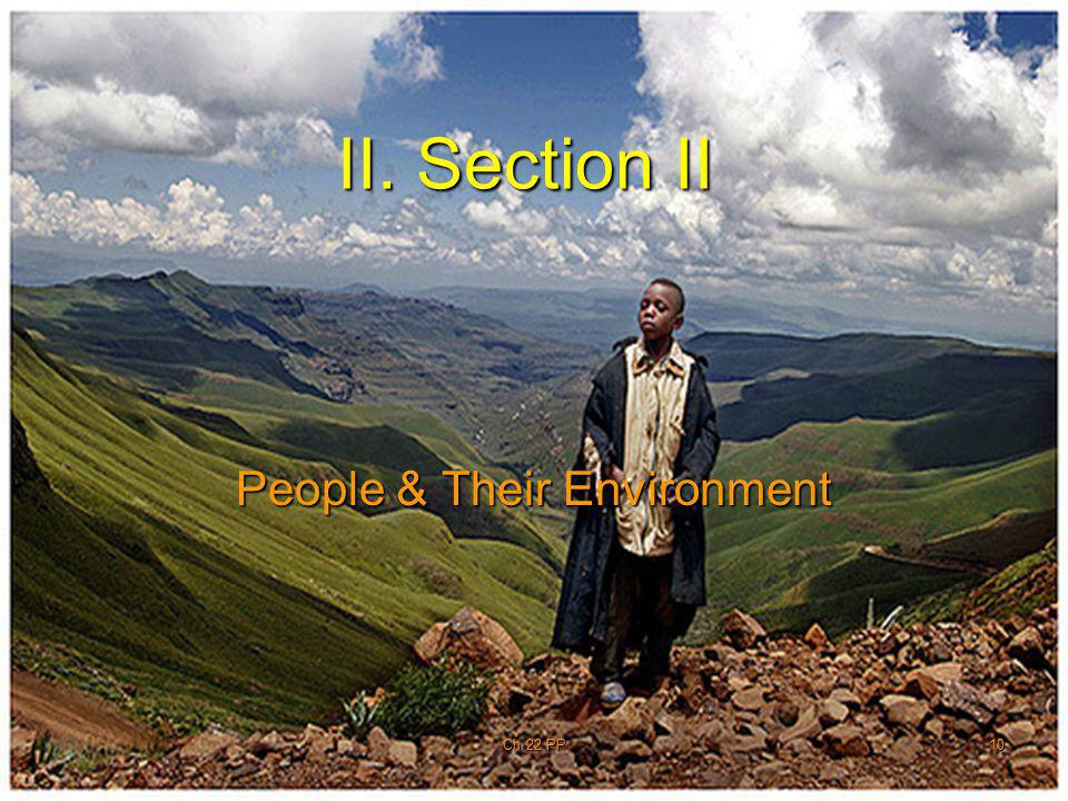 10 II. Section II People & Their Environment