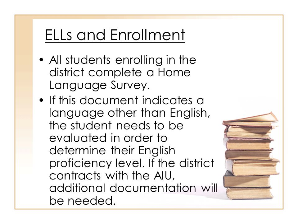 Important Components of the BEC Parent permission is not required in order to assess a student for English language proficiency.