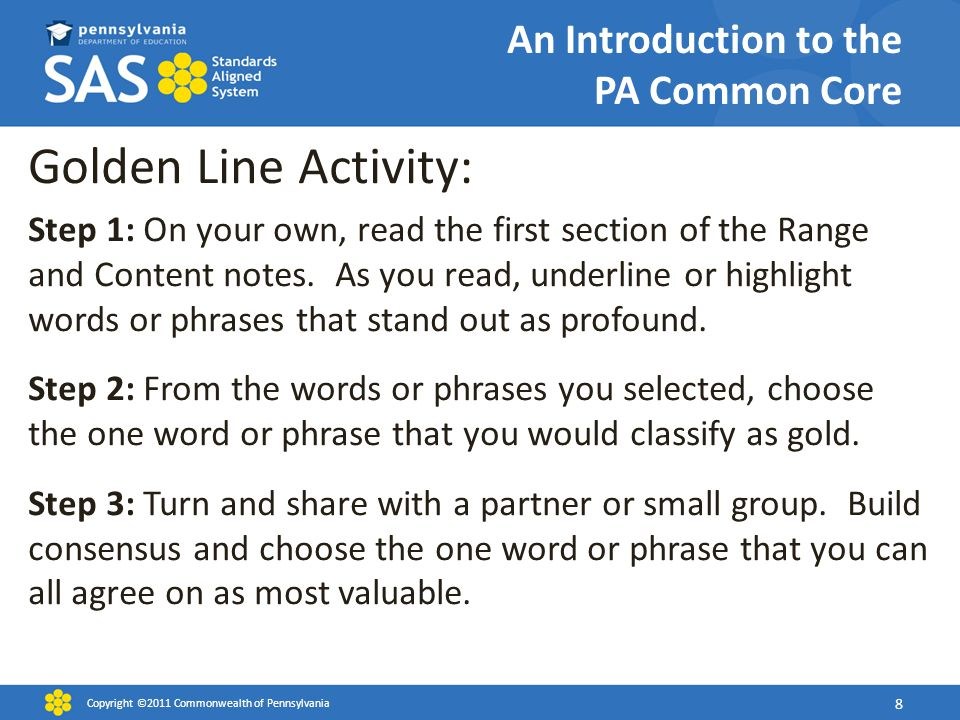 An Introduction to the PA Common Core Golden Line Activity: Step 1: On your own, read the first section of the Range and Content notes. As you read, u