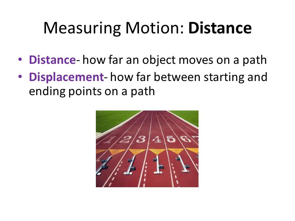 Measuring Motion: Acceleration Positive acceleration - speeding up Negative acceleration - slowing down
