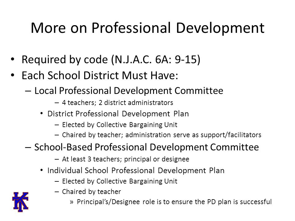 More on Professional Development Required by code (N.J.A.C.
