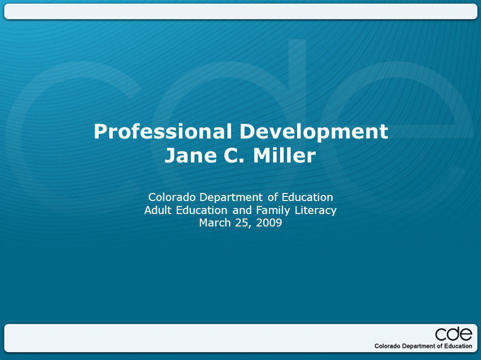 Professional Development Jane C.