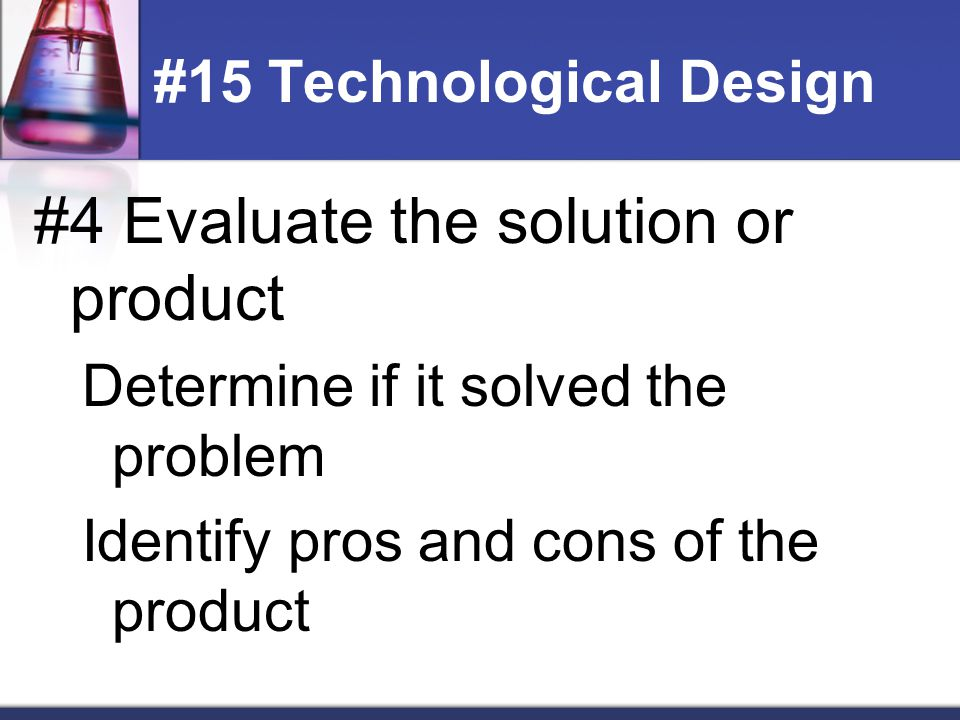 #16 Scientific method 1.Identify a testable question (one variable) 2.