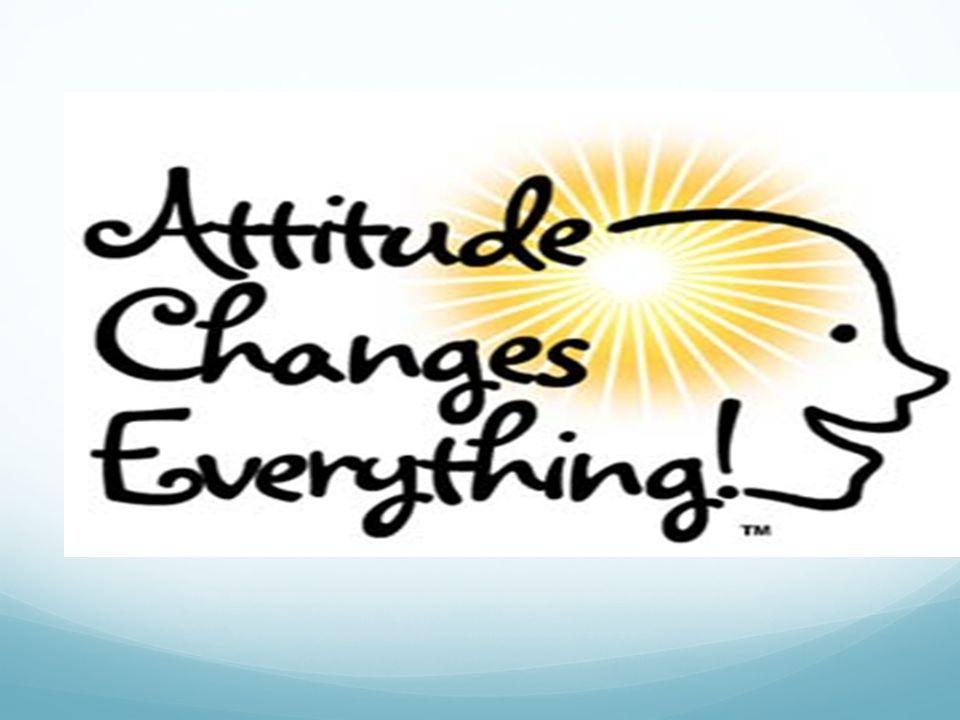 Attitude is Key!