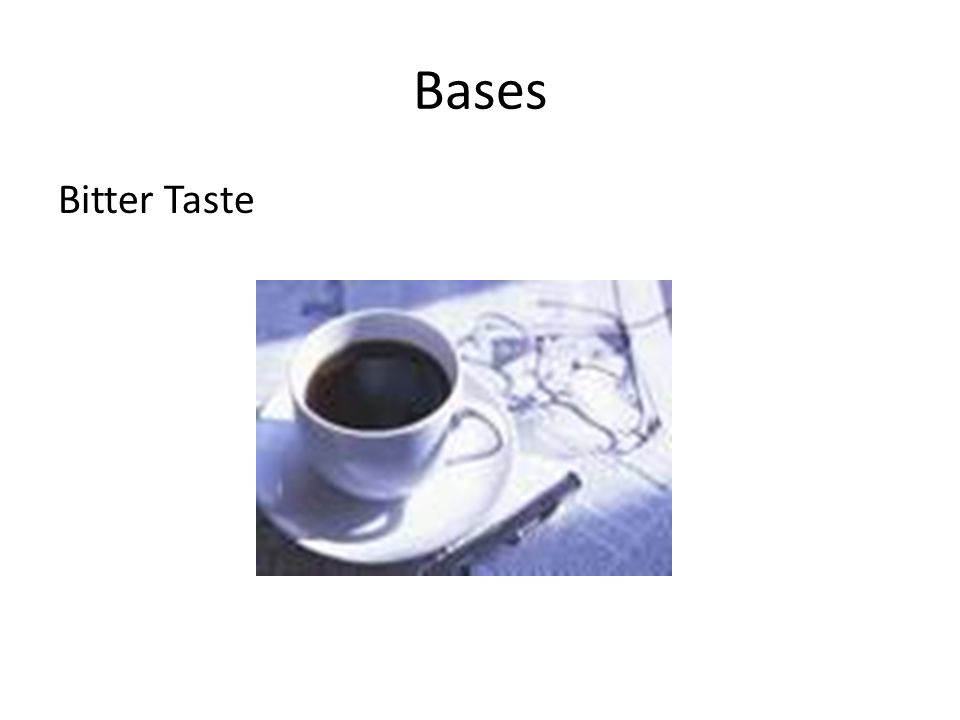 Bases Bitter Taste