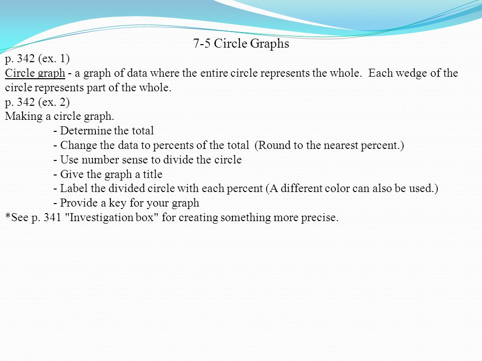 7-5 Circle Graphs p. 342 (ex.