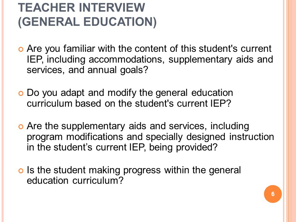 TEACHER INTERVIEW (GENERAL EDUCATION) Are this student's goals based on the PA Academic Standards or, if appropriate, alternate standards.
