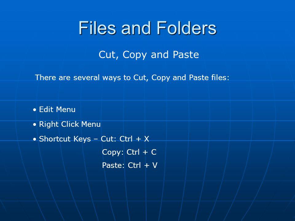 Files and Folders Cut vs.