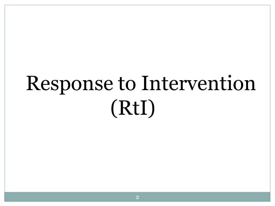 Response to Intervention (RtI) 2
