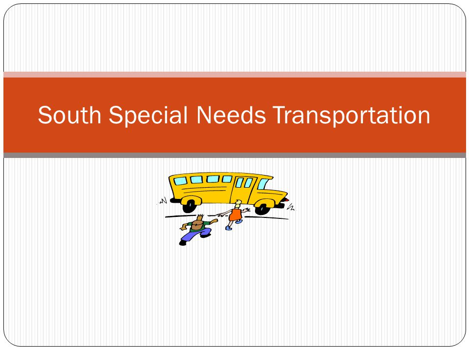 South Special Needs Transportation