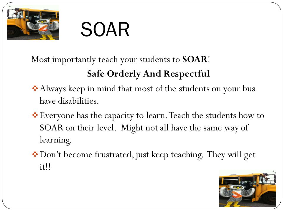 SOAR Most importantly teach your students to SOAR.