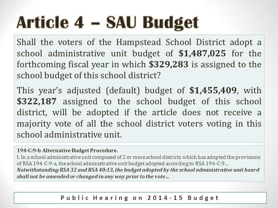 Shall the voters of the Hampstead School District adopt a school administrative unit budget of $1,487,025 for the forthcoming fiscal year in which $329,283 is assigned to the school budget of this school district.
