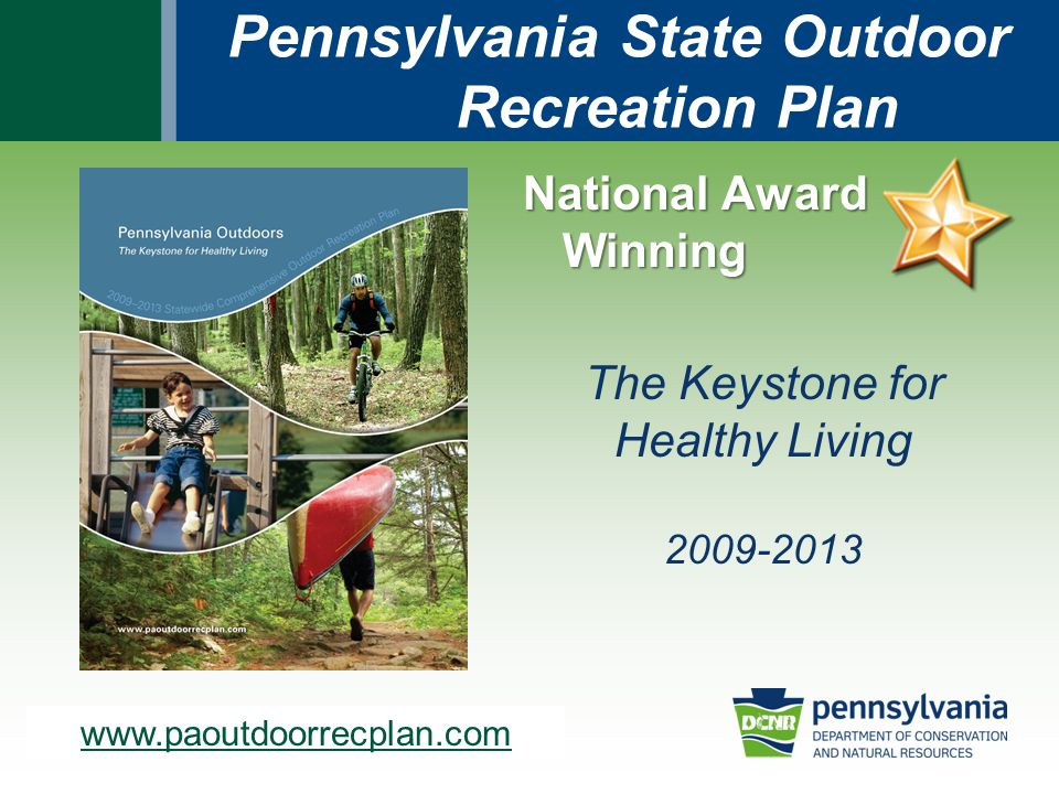 www.dcnr.state.pa.us Health/Wellness Sub themes:  Alternative transportation improvements  Adult/Childhood obesity reduction  School-based recreation  Senior center-based recreation  Creating walkable/bikeable communities  The healthy choice is the easy choice