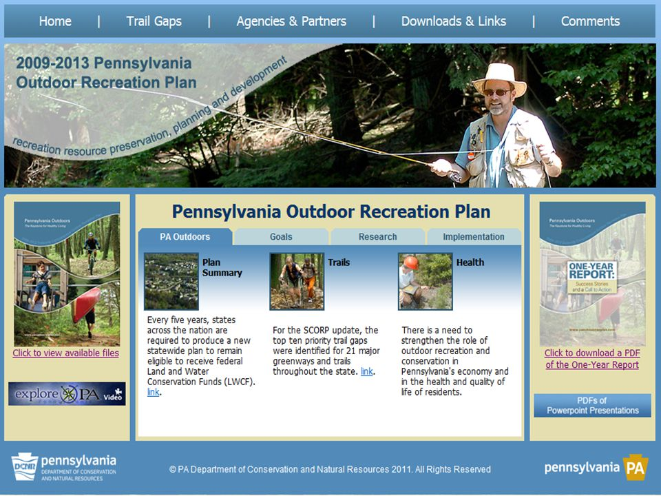 www.dcnr.state.pa.us Pennsylvania State Outdoor Recreation Plan 2014-2018 National Award-Winning?