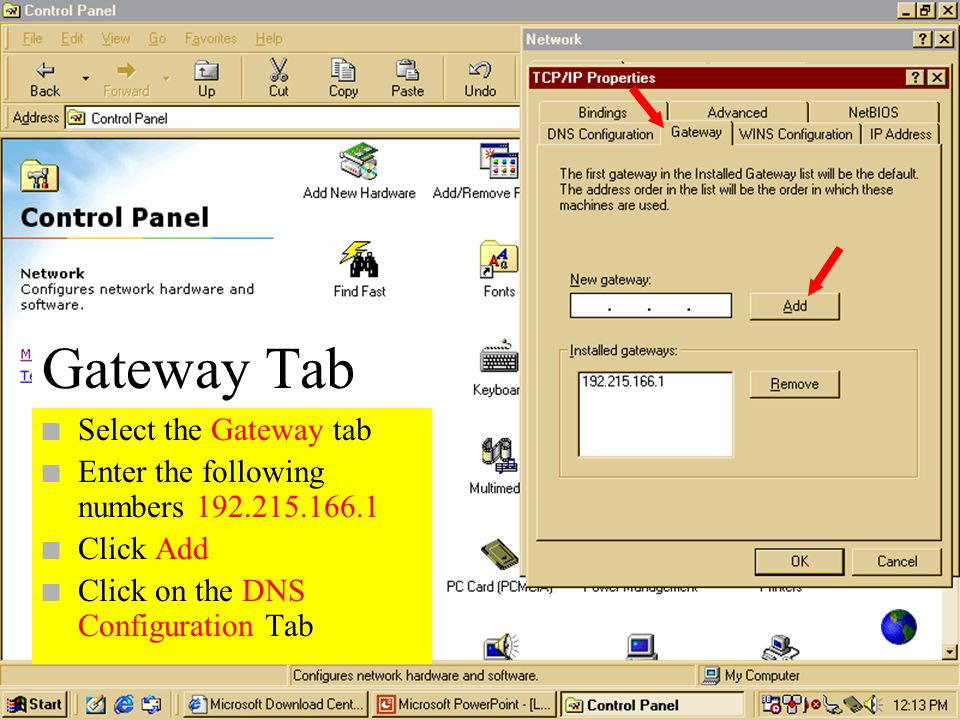 n Click and highlight TCP/IP Dial up Adapter n Click on Properties n Click OK