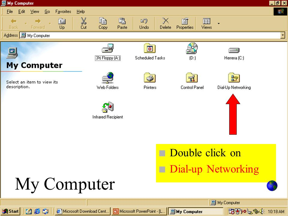 n Double click on n Dial-up Networking My Computer