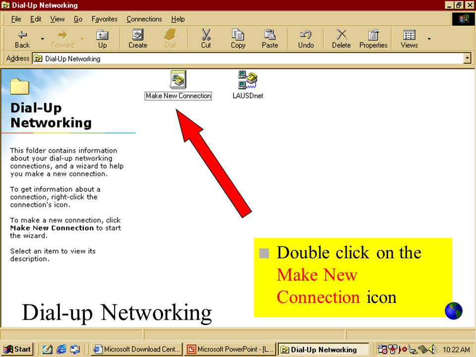 Dial-up Networking n Double click on the Make New Connection icon