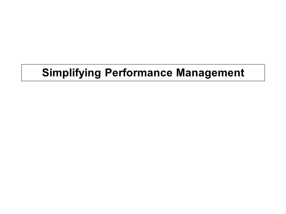 Simplifying Performance Management