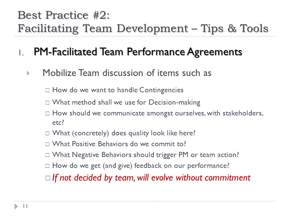 Best Practice #2: Facilitating Team Development – Tips & Tools 11 1.