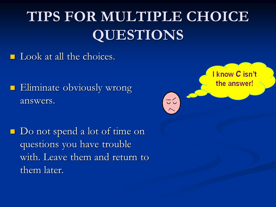 TIPS DURING ISAT TESTING Try to answer all questions.