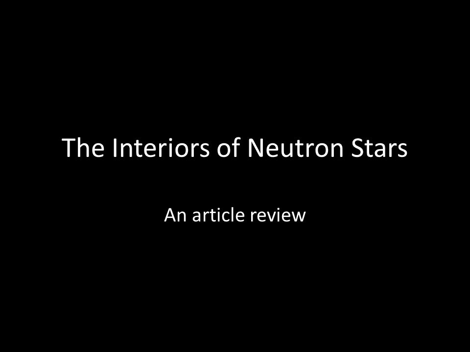 The Interiors of Neutron Stars An article review