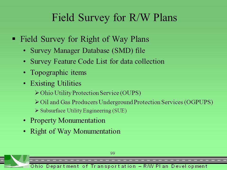 110  Right of Way Monumentation  Centerline Monumentation  Centerline Reference Swing Tie References