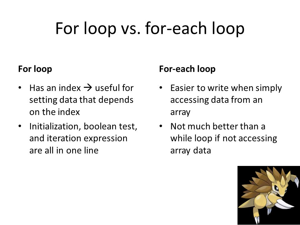 For loop vs.