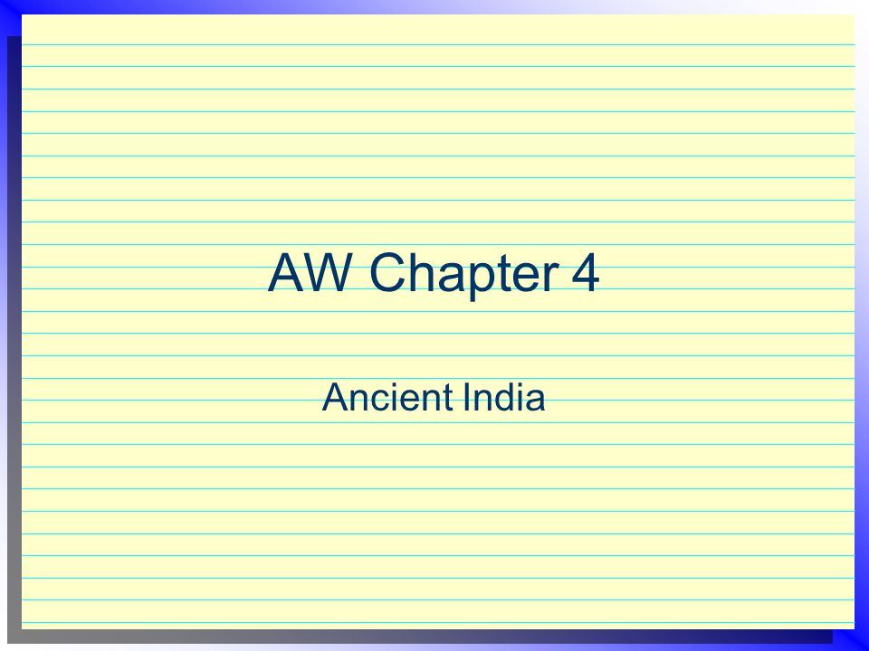 AW Chapter 4 Ancient India