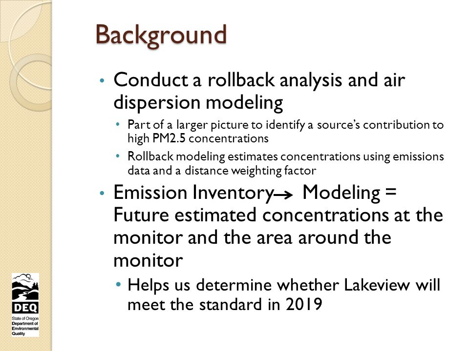 Initial Rollback Modeling Results If everything remains the same, Lakeview is not anticipated to meet the standard