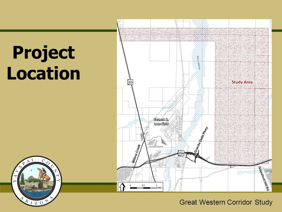 Great Western/Glassford Hill Extension Study Great Western Corridor Study Project Location Granite Dells Pkwy Willow Creek Glassford Hill Rd