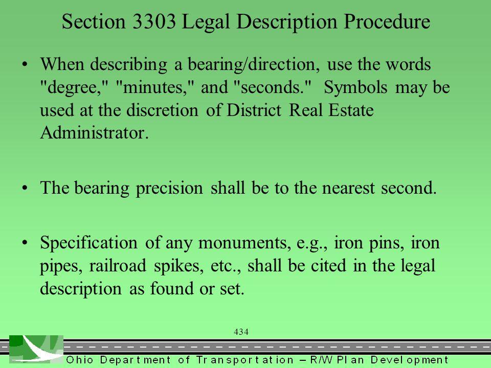 434 Section 3303 Legal Description Procedure When describing a bearing/direction, use the words