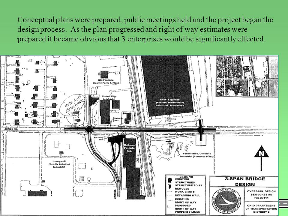 Conceptual plans were prepared, public meetings held and the project began the design process. As the plan progressed and right of way estimates were