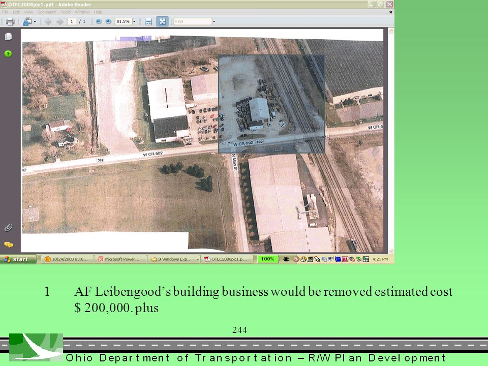 1AF Leibengood's building business would be removed estimated cost $ 200,000. plus 244