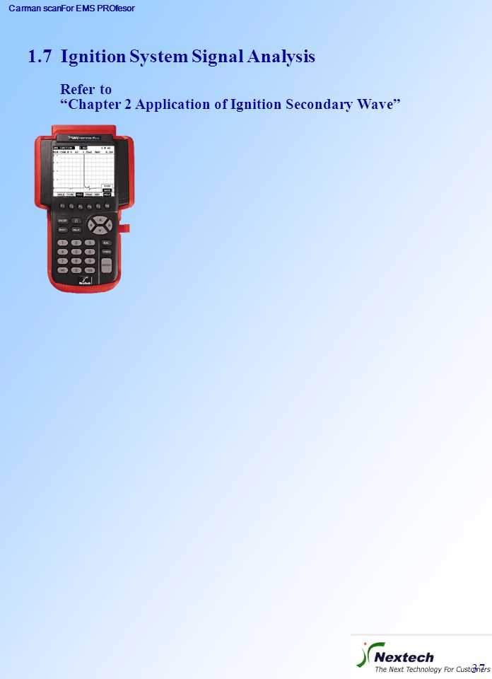 """Carman scanFor EMS PROfesor 37 1.7 Ignition System Signal Analysis Refer to """"Chapter 2 Application of Ignition Secondary Wave"""""""