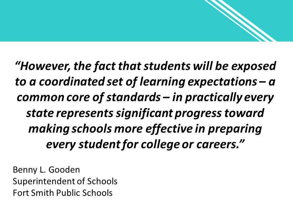"""""""However, the fact that students will be exposed to a coordinated set of learning expectations – a common core of standards – in practically every sta"""