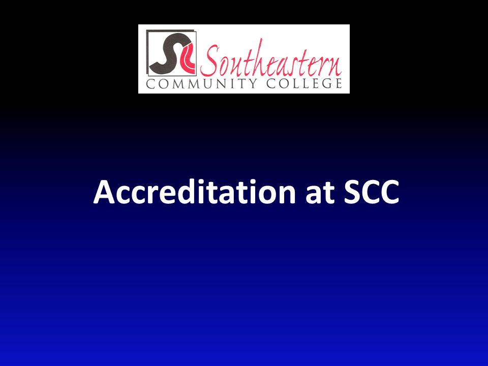 Accreditation at SCC