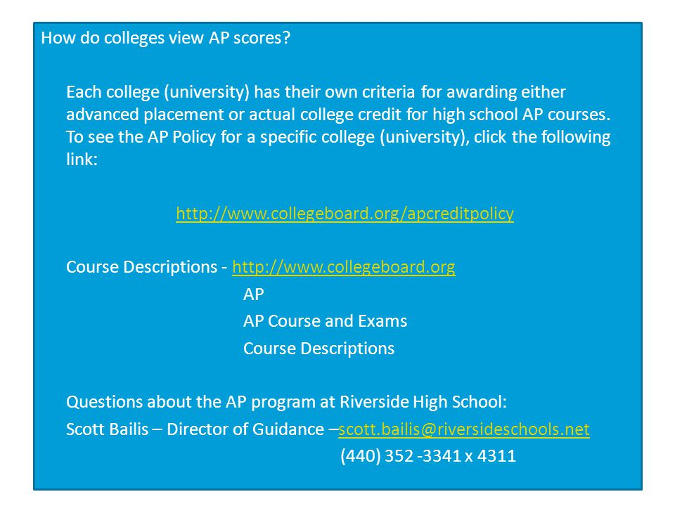 How do colleges view AP scores.