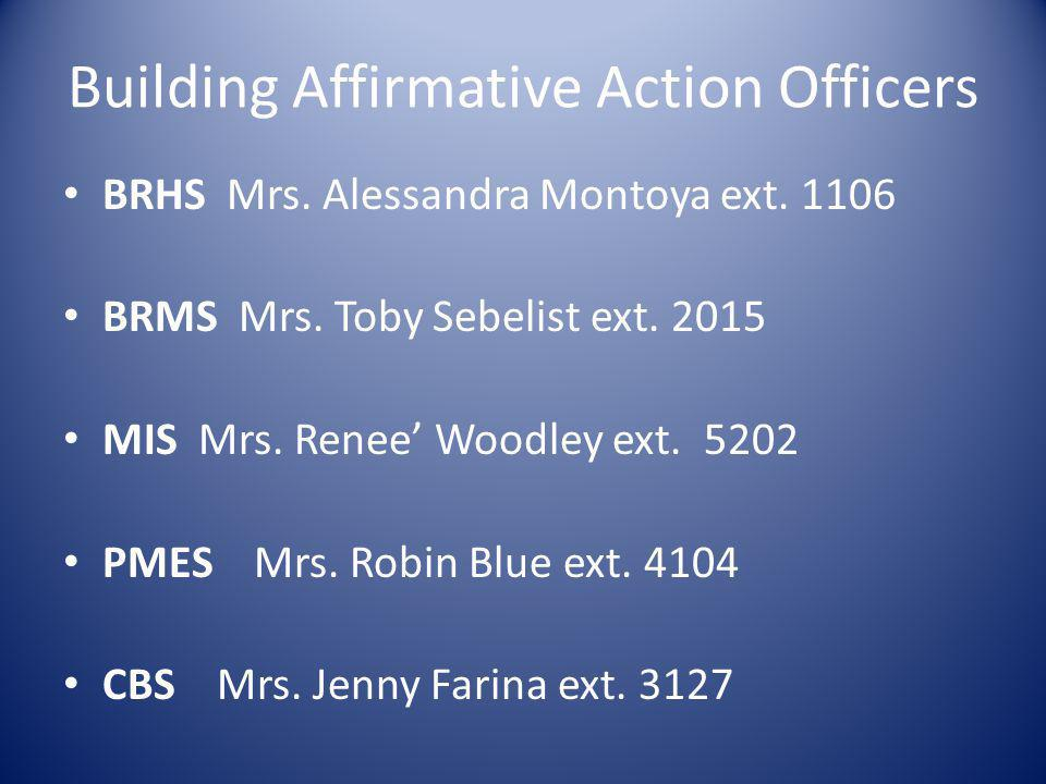 Building Affirmative Action Officers BRHS Mrs. Alessandra Montoya ext.