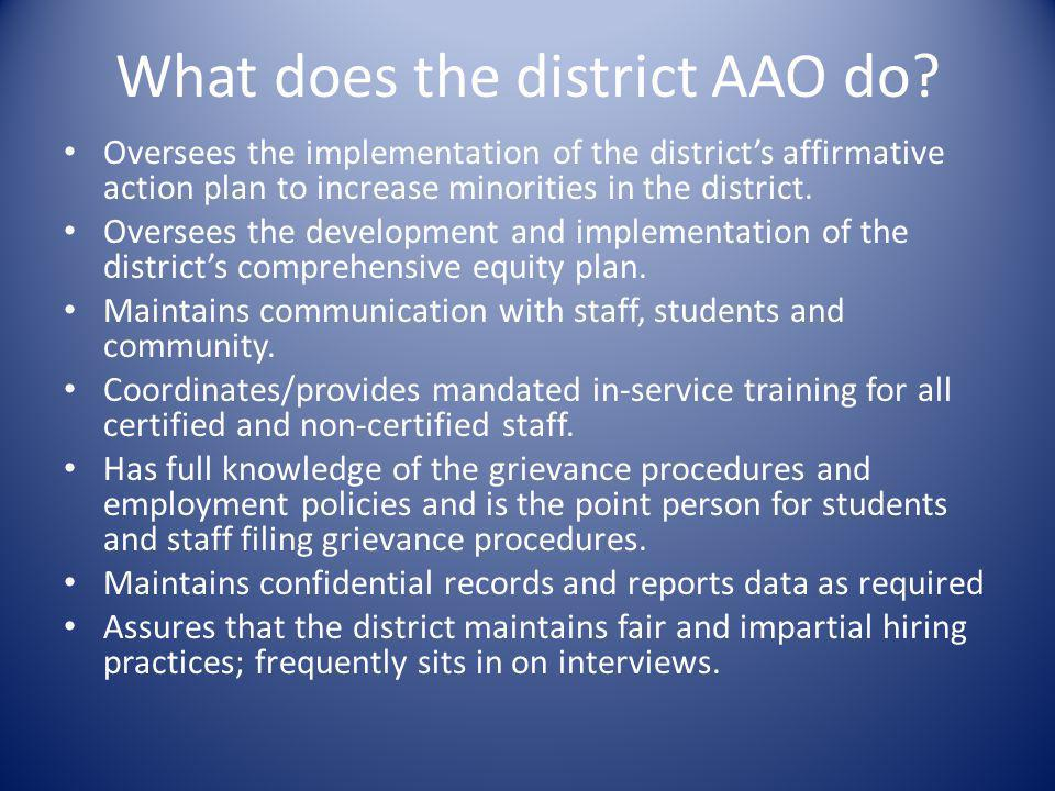 What does the district AAO do.