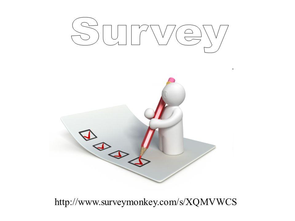 http://www.surveymonkey.com/s/XQMVWCS