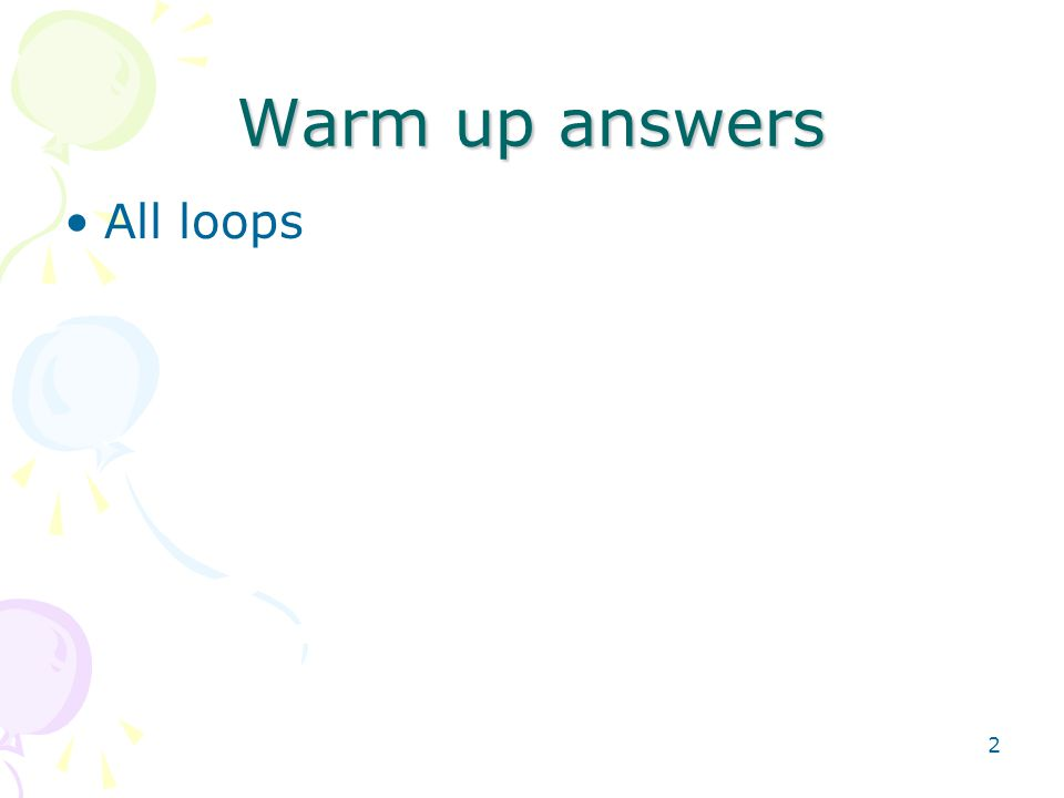 2 Warm up answers All loops